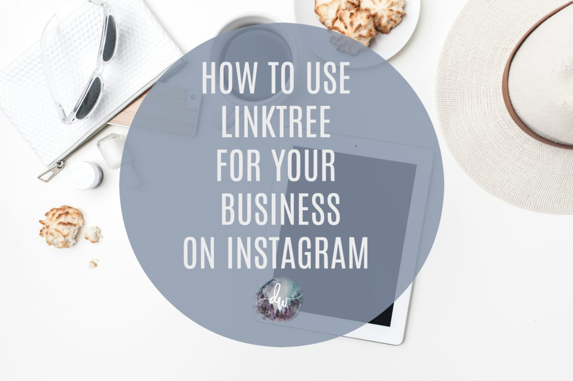 How to use Linktree to market you business on Instagram