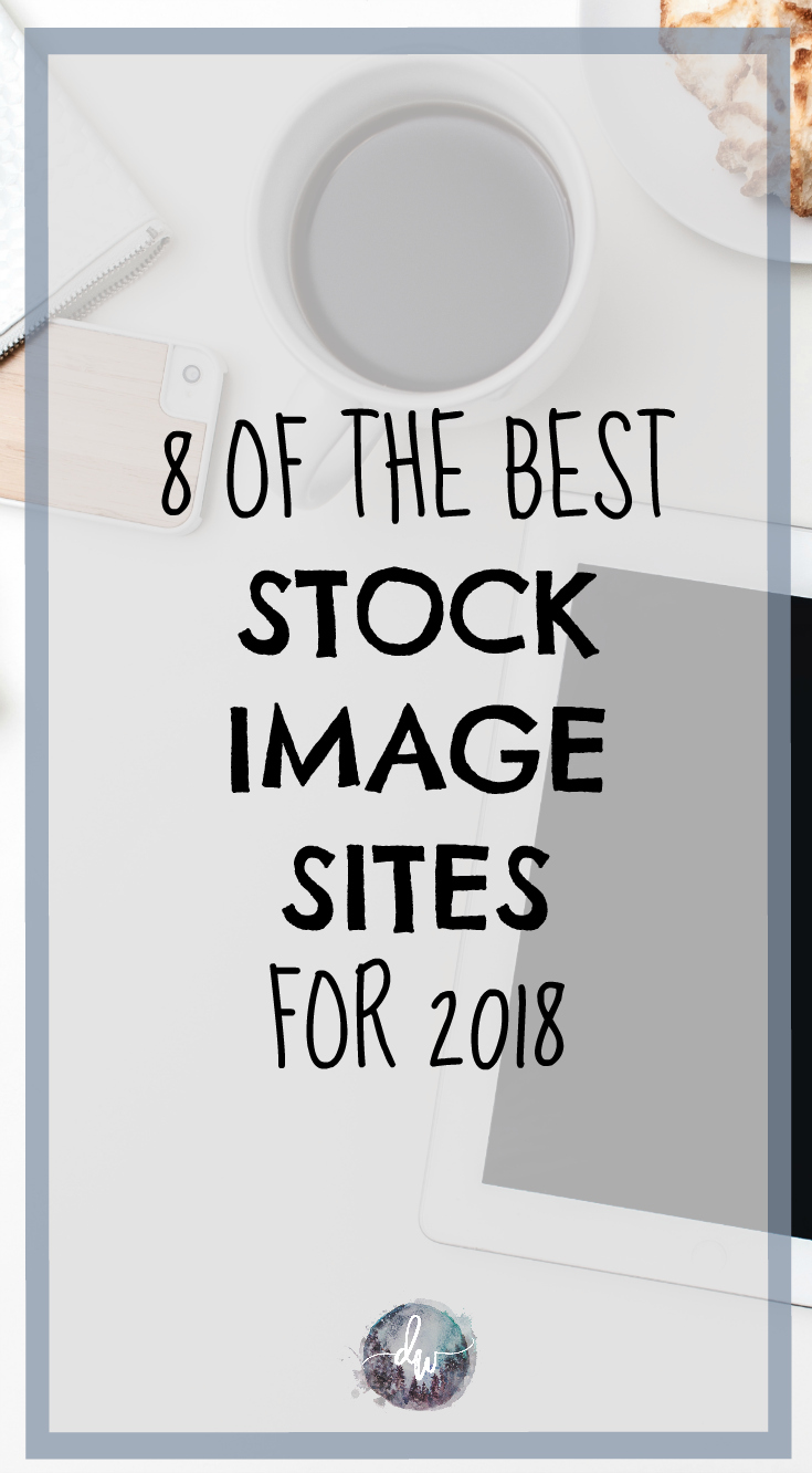 8 of the best stock image sites for 2018 - Deanna Wampler Social Media Coach